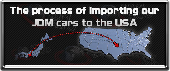 how to import jdm car to usa